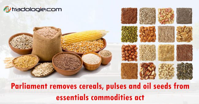 Parliament removes cereals pulses and oilseeds from the Essential Commodities Act