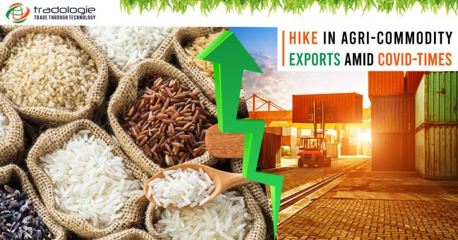 Hike in Agri-commodity exports amid covid-times